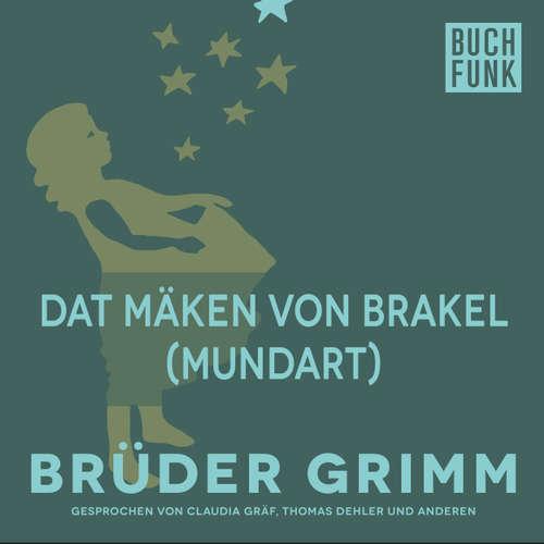 Hoerbuch Dat Mäken von Brakel (Mundart) - Brüder Grimm - Christoph Pischel