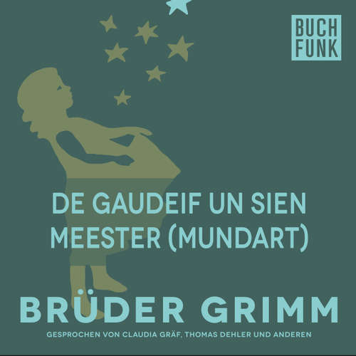 De Gaudeif un sien Meester (Mundart)
