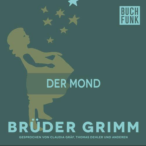 Hoerbuch Der Mond - Brüder Grimm - Thomas Dehler