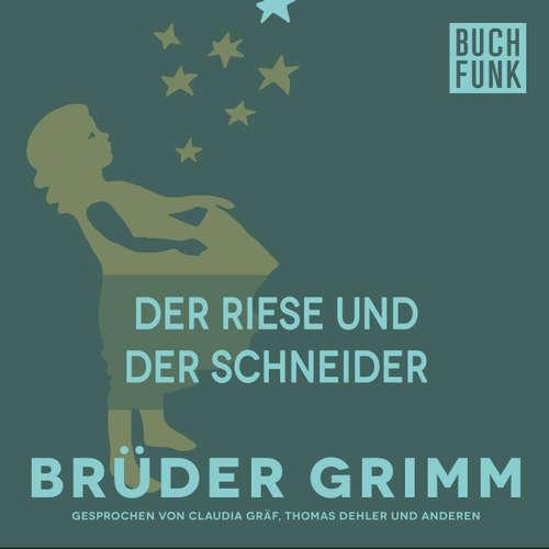 Hoerbuch Der Riese und der Schneider - Brüder Grimm - Thomas Dehler
