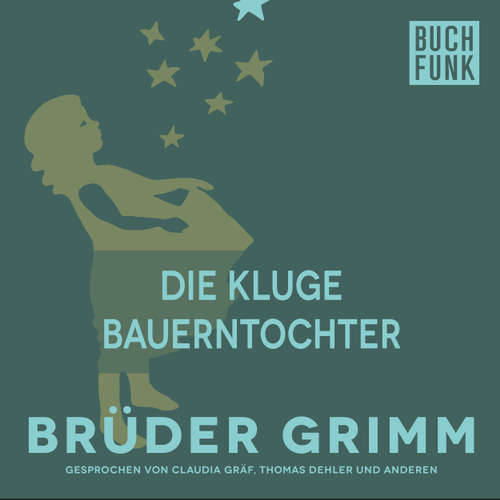 Hoerbuch Die kluge Bauerntochter - Brüder Grimm - Claudia Gräf