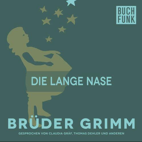 Hoerbuch Die lange Nase - Brüder Grimm - Claudia Gräf