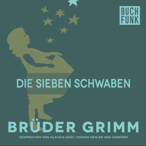 Hoerbuch Die sieben Schwaben - Brüder Grimm - Thomas Dehler