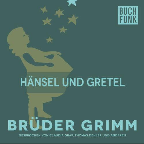 Hoerbuch Hänsel und Gretel - Brüder Grimm - Thomas Dehler