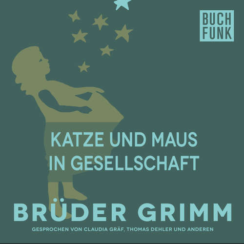 Hoerbuch Katze und Maus in Gesellschaft - Brüder Grimm - Claudia Gräf