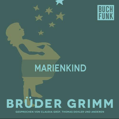 Hoerbuch Marienkind - Brüder Grimm - Thomas Dehler