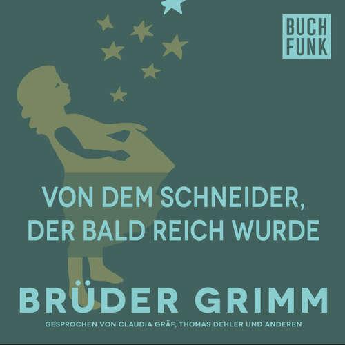 Hoerbuch Von dem Schneider, der bald reich wurde - Brüder Grimm - Thomas Dehler
