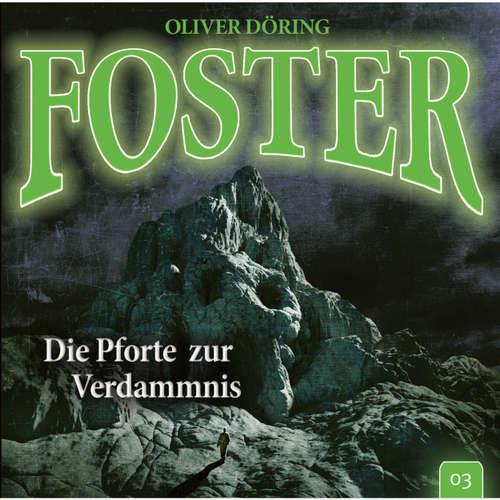 Foster, Folge 3: Die Pforte zur Verdammnis