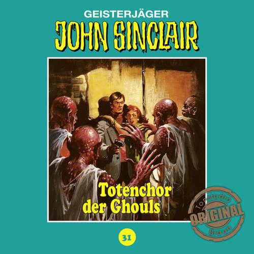 Hoerbuch John Sinclair, Tonstudio Braun, Folge 31: Totenchor der Ghouls - Jason Dark -  Diverse