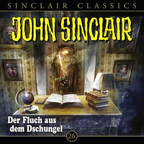 Hoerbuch Classics, Folge 26: Der Fluch aus dem Dschungel - Jason Dark - Dietmar Wunder