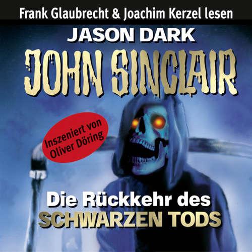 Hoerbuch John Sinclair - Die Rückkehr des Schwarzen Tods - Jason Dark - Frank Glaubrecht