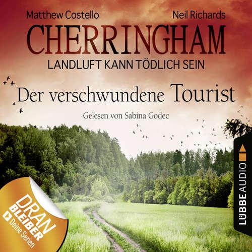 Hoerbuch Cherringham - Landluft kann tödlich sein, Folge 18: Der verschwundene Tourist - Matthew Costello - Sabina Godec