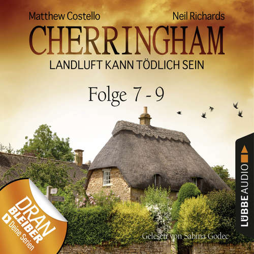 Hoerbuch Cherringham - Landluft kann tödlich sein, Sammelband 03: Folge 7-9 - Matthew Costello - Sabina Godec