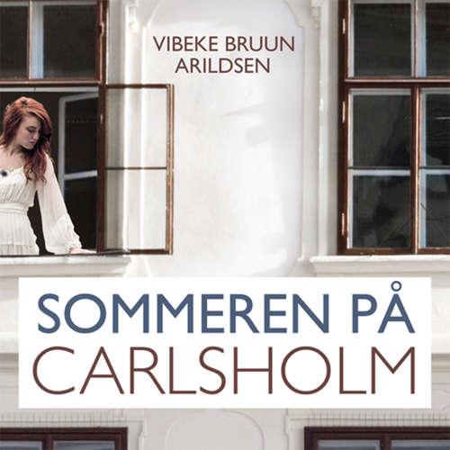 Sommeren på Carlsholm, 1: Sommeren på Carlsholm