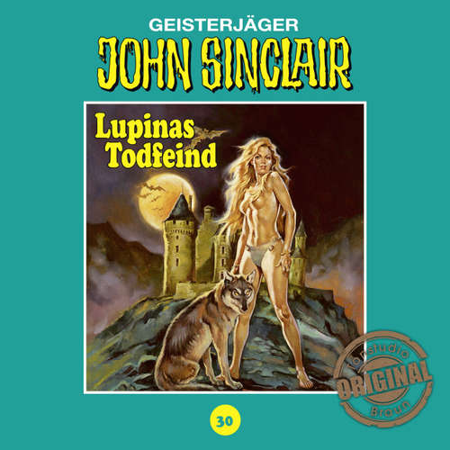 Hoerbuch John Sinclair, Tonstudio Braun, Folge 30: Lupinas Todfeind. Teil 2 von 2 - Jason Dark -  Diverse