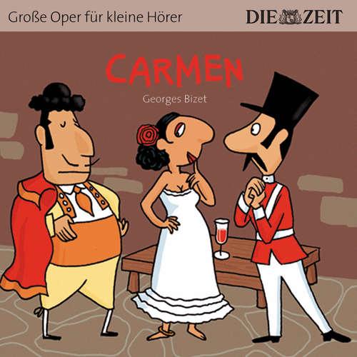 """Hoerbuch Carmen - Die ZEIT-Edition """"Große Oper für kleine Hörer"""" - Bert Petzold - Antje Hamer"""
