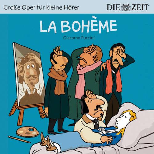 """Hoerbuch La Bohème - Die ZEIT-Edition """"Große Oper für kleine Hörer"""" - Bert Petzold - Luca Zamperoni"""