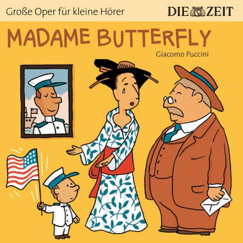 """Hoerbuch Madame Butterfly - Die ZEIT-Edition """"Große Oper für kleine Hörer"""" - Bert Petzold - Aischa-Lina Löbbert"""