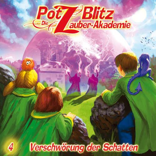 Hoerbuch Potz Blitz - Die Zauberakademie, Folge 4: Verschwörung der Schatten - Christoph Piasecki - Judy Winter