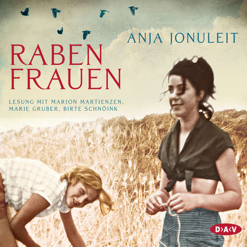 Hoerbuch Rabenfrauen (Lesung) - Anja Jonuleit - Marion Martienzen