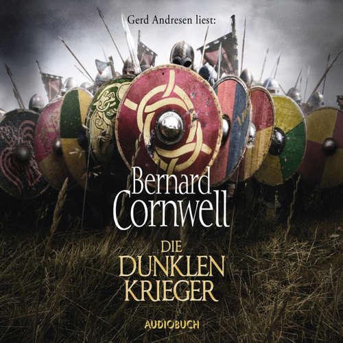 Hoerbuch Die dunklen Krieger - Bernard Cornwell - Gerd Andresen