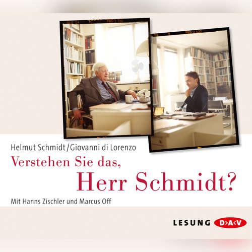 Hoerbuch Verstehen Sie das, Herr Schmidt? (Lesung) - Helmut Schmidt - Hans Zischler