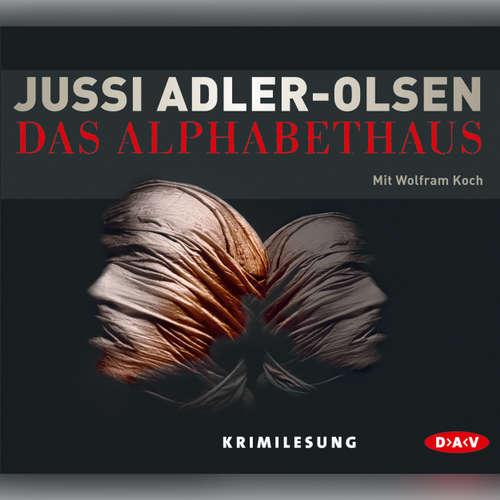 Hoerbuch Das Alphabethaus (Lesung) - Jussi Adler-Olsen - Wolfram Koch