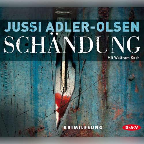 Hoerbuch Schändung (Lesung) - Jussi Adler-Olsen - Wolfram Koch