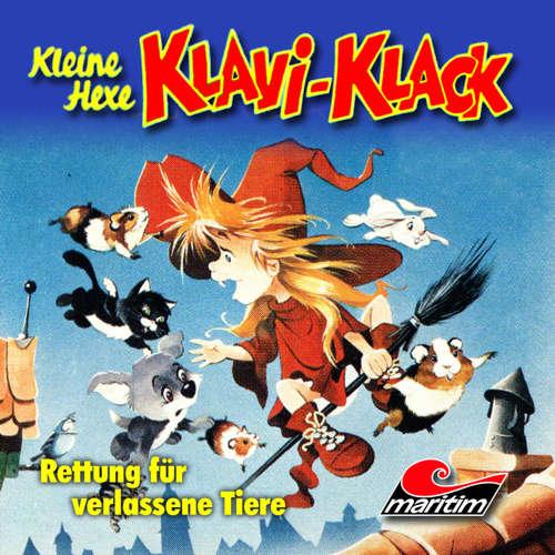 Hoerbuch Kleine Hexe Klavi-Klack, Folge 8: Rettung für verlassene Tiere - Joachim von Ulmann - Ursela Monn