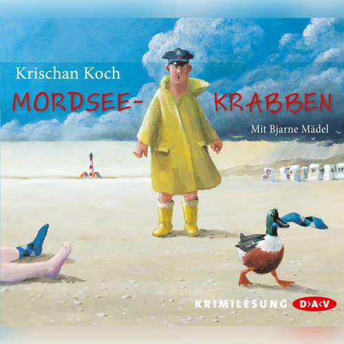 Hoerbuch Mordseekrabben - Krischan Koch - Bjarne Mädel