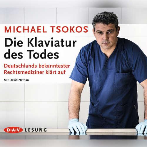 Hoerbuch Die Klaviatur des Todes (Lesung) - Michael Tsokos - David Nathan