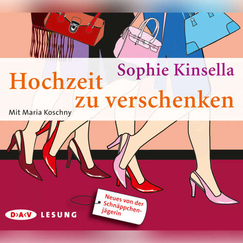 Hoerbuch Hochzeit zu verschenken (Lesung) - Sophie Kinsella - Maria Koschny