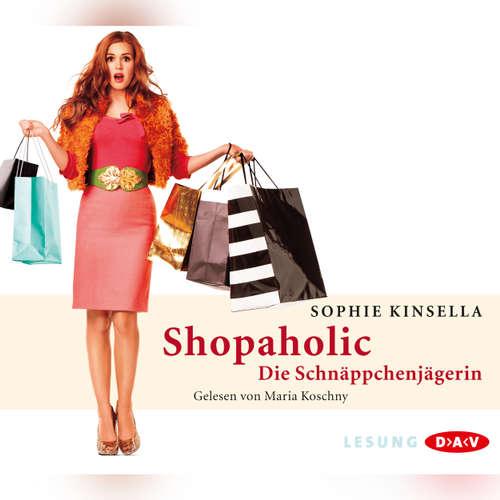 Shopaholic - Die Schnäppchenjägerin (Lesung)