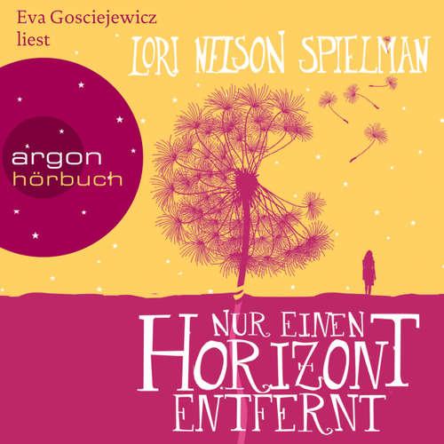 Hoerbuch Nur einen Horizont entfernt - Lori Nelson Spielman - Eva Gosciejewicz