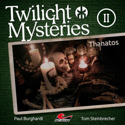 Hoerbuch Twilight Mysteries, Die neuen Folgen, Folge 2: Thanatos - Paul Burghardt - Marc Schülert