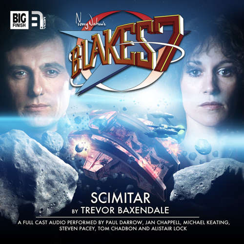 Audiobook Blake's 7, 2: The Classic Adventures, 1: Scimitar - Trevor Baxendale - Paul Darrow