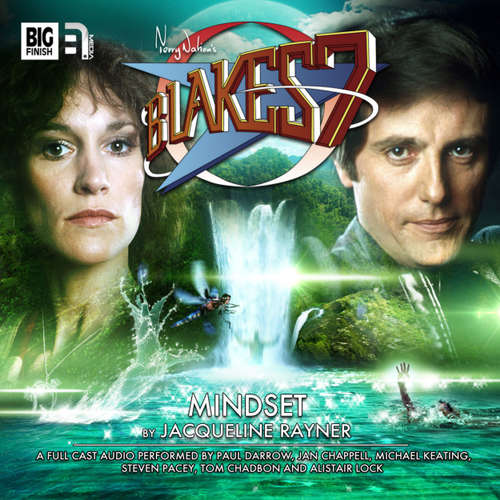 Audiobook Blake's 7, 2: The Classic Adventures, 3: Mindset - Jacqueline Rayner - Paul Darrow