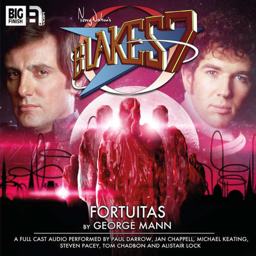 Audiobook Blake's 7, 2: The Classic Adventures, 2: Fortuitas - George Mann - Paul Darrow
