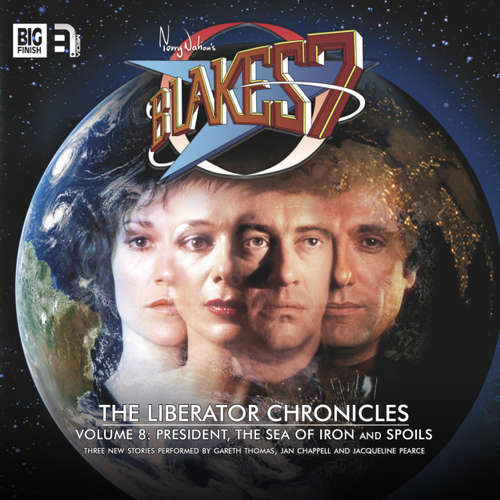 Audiobook Blake's 7, The Liberator Chronicles, Vol. 8 - Simon Guerrier - Gareth Thomas