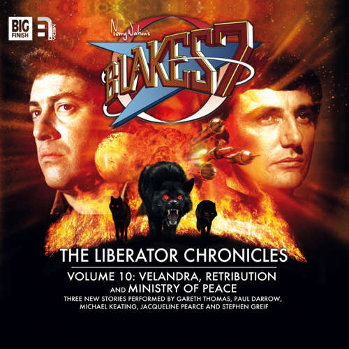 Audiobook Blake's 7, Volume 10: The Liberator Chronicles - Steve Lyons - Gareth Thomas
