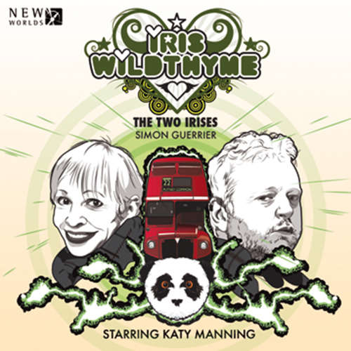 Audiobook Iris Wildthyme, Series 2, 3: The Two Irises - Simon Guerrier - Katy Manning