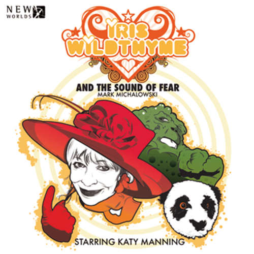 Audiobook Iris Wildthyme, Series 2, 1: The Sound of Fear - Mark Michalowski - Katy Manning