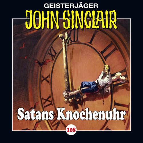 Hoerbuch John Sinclair, Folge 108: Satans Knochenuhr - Jason Dark - Dietmar Wunder