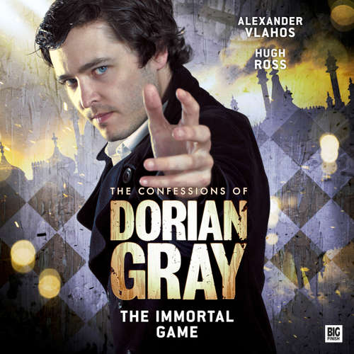 Audiobook The Confessions of Dorian Gray, Series 2, 4: The Immortal Game - Nev Fountain - Alexander Vlahos
