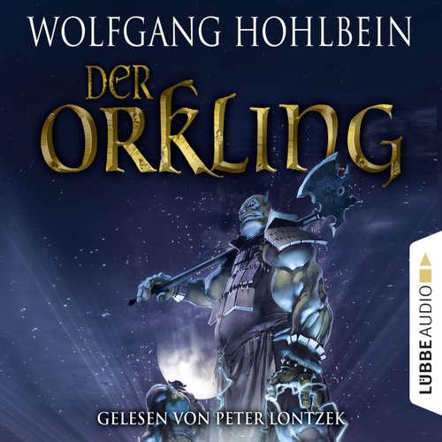 Hoerbuch Der Orkling - Wolfgang Hohlbein - Peter Lontzek