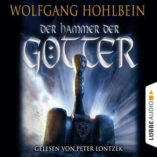 Hoerbuch Der Hammer der Götter - Wolfgang Hohlbein - Peter Lontzek