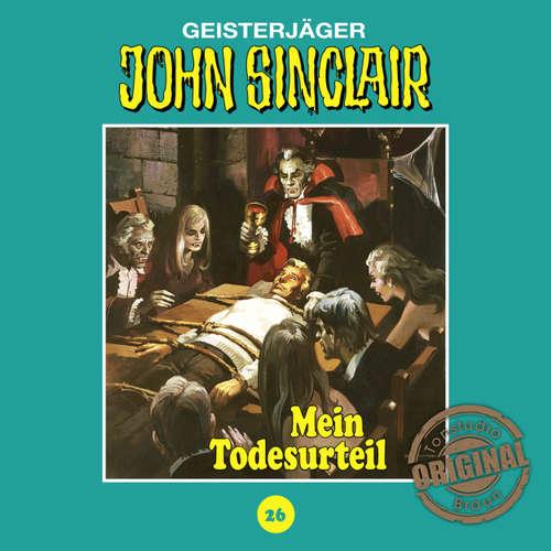 Hoerbuch John Sinclair, Tonstudio Braun, Folge 26: Mein Todesurteil. Teil 3 von 3 - Jason Dark -  Diverse