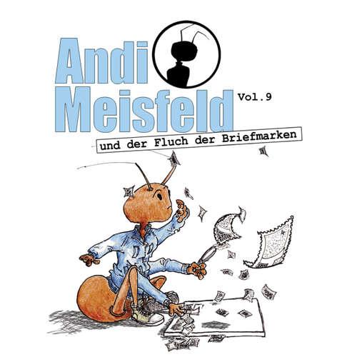 Hoerbuch Andi Meisfeld, Folge 9: Andi Meisfeld und der Fluch der Briefmarken - Tom Steinbrecher - Tom Steinbrecher