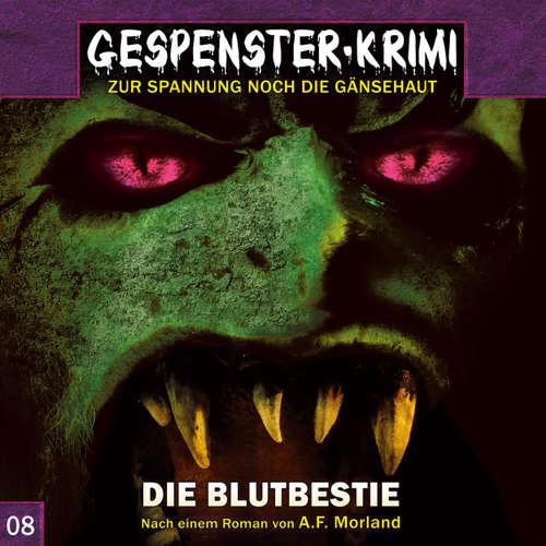 Hoerbuch Gespenster-Krimi, Folge 8: Die Blutbestie - Markus Duschek - Thomas Balou Martin