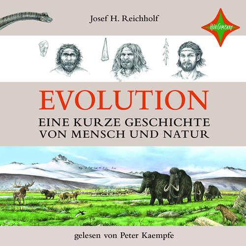 Evolution - Eine kurze Geschichte von Mensch und Natur